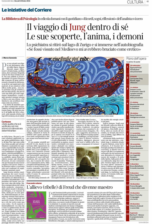 AISPT - Evento - Senza Categoria - Il viaggio di Jung dentro di sé Le sue scoperte, l'anima, i demoni - Le iniziative del Corriere Corriere della Sera Giovedì 6 Ottobre 2016 CULTURA pagina 41